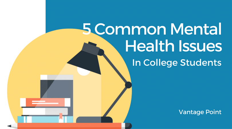 Mental Health Problems For College >> 5 Common Mental Health Issues In College Students